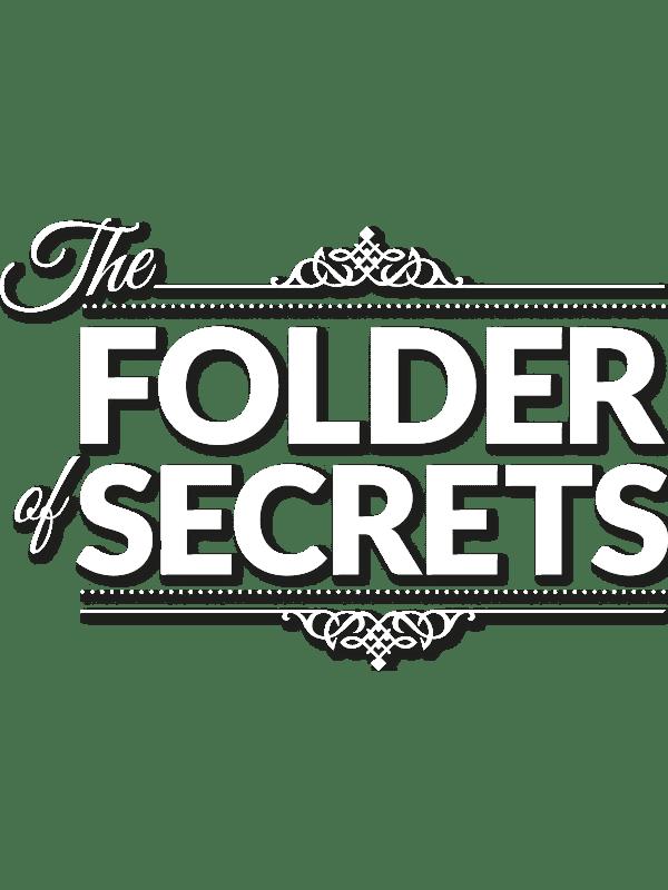 The folder of secrets